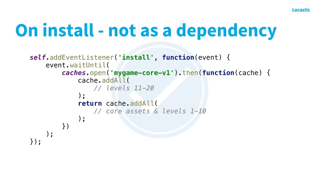 On install - not as a dependency self.addEventL...