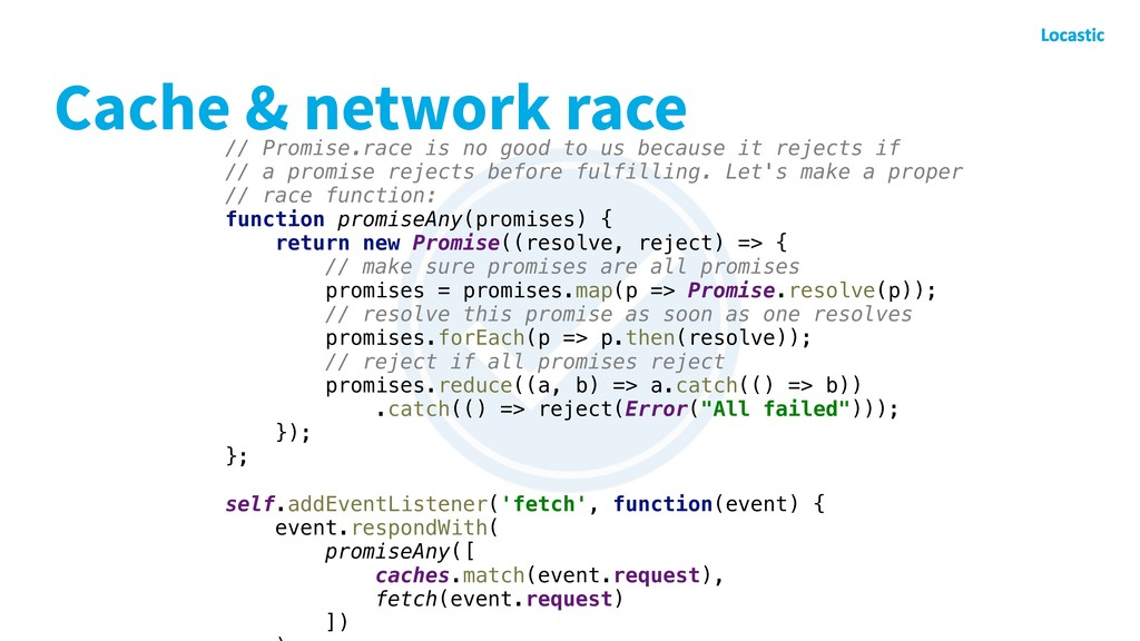 Cache & network race // Promise.race is no good...
