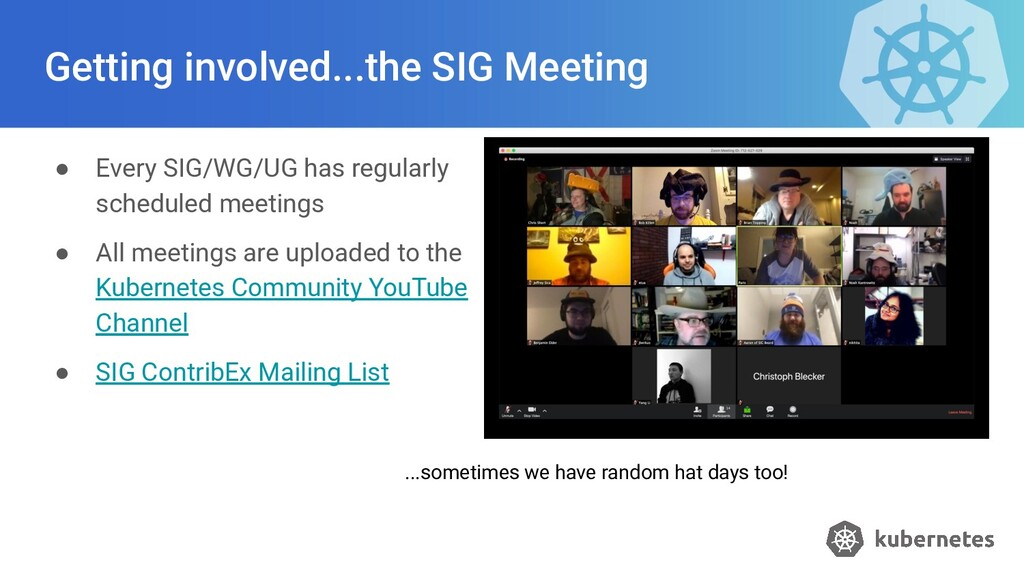 Getting involved...the SIG Meeting ● Every SIG/...