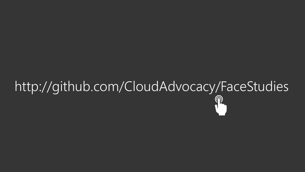 http://github.com/CloudAdvocacy/FaceStudies