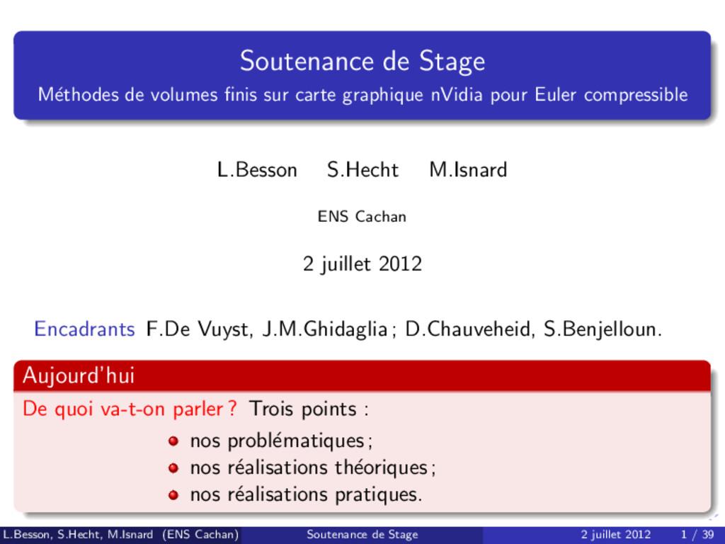 Soutenance de Stage M´ ethodes de volumes finis ...