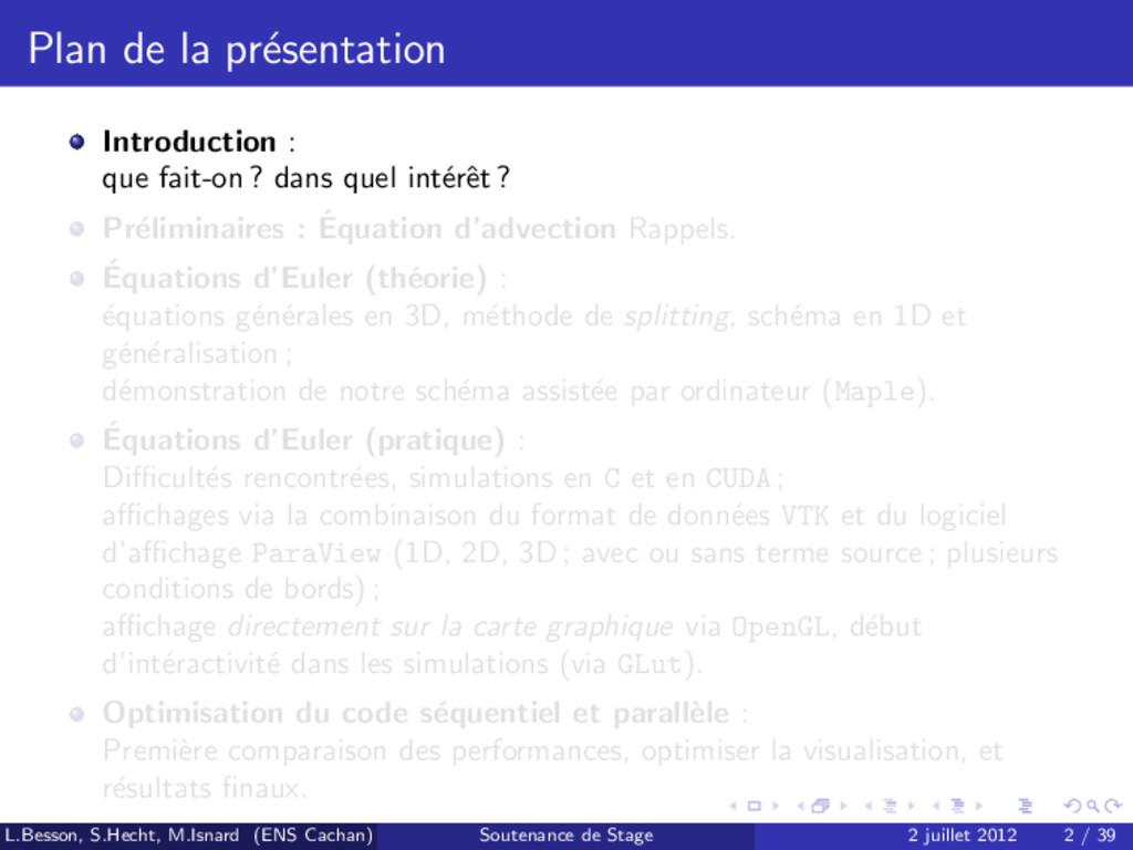 Plan de la pr´ esentation Introduction : que fa...