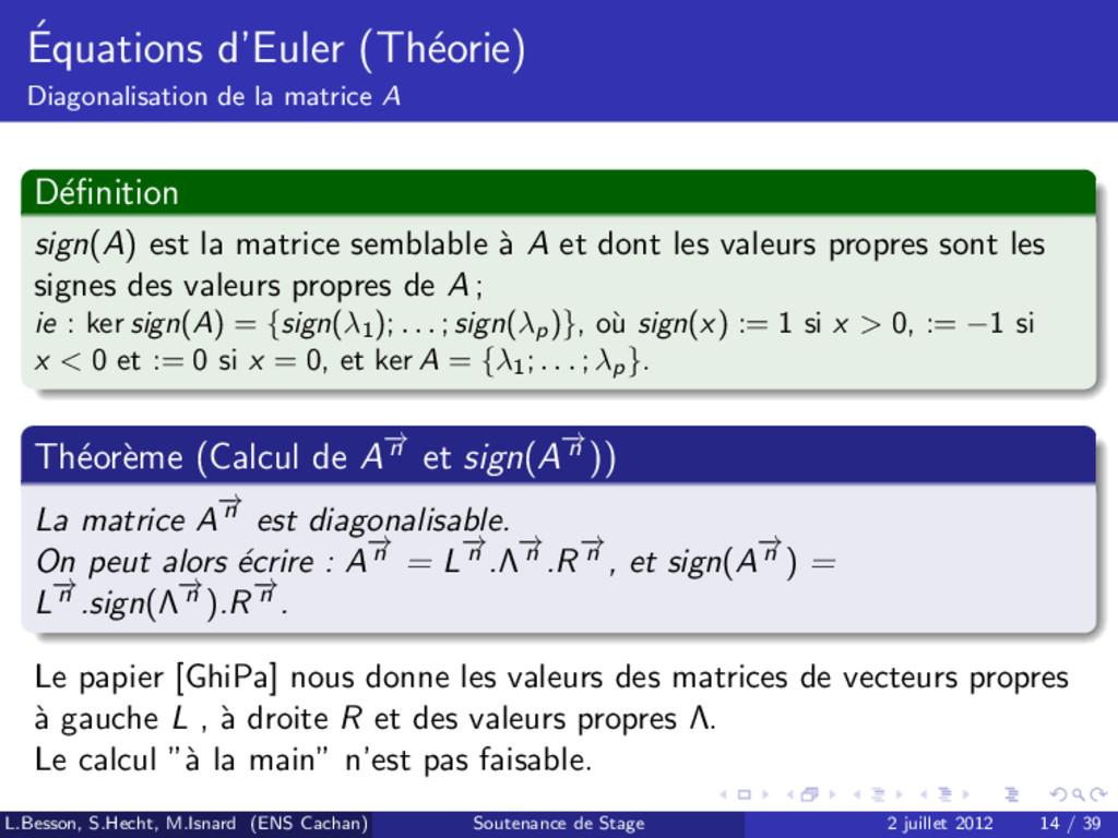 ´ Equations d'Euler (Th´ eorie) Diagonalisation...