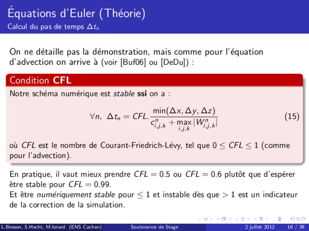 ´ Equations d'Euler (Th´ eorie) Calcul du pas d...