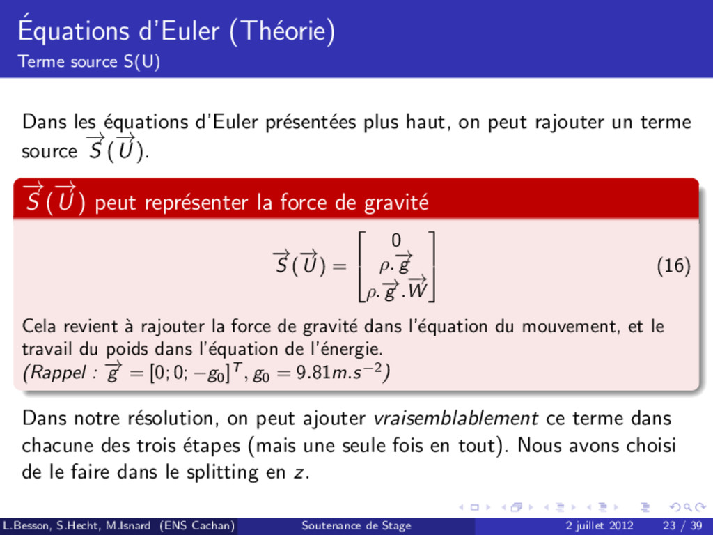 ´ Equations d'Euler (Th´ eorie) Terme source S(...