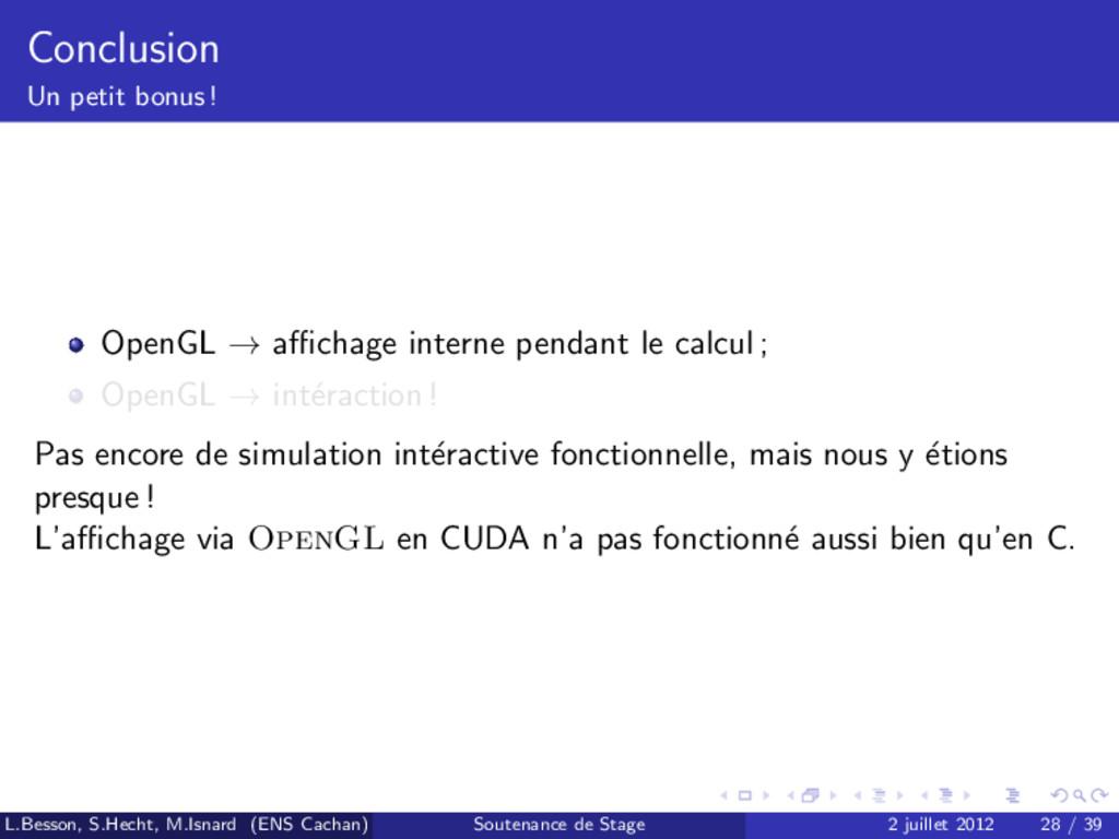 Conclusion Un petit bonus ! OpenGL → affichage in...