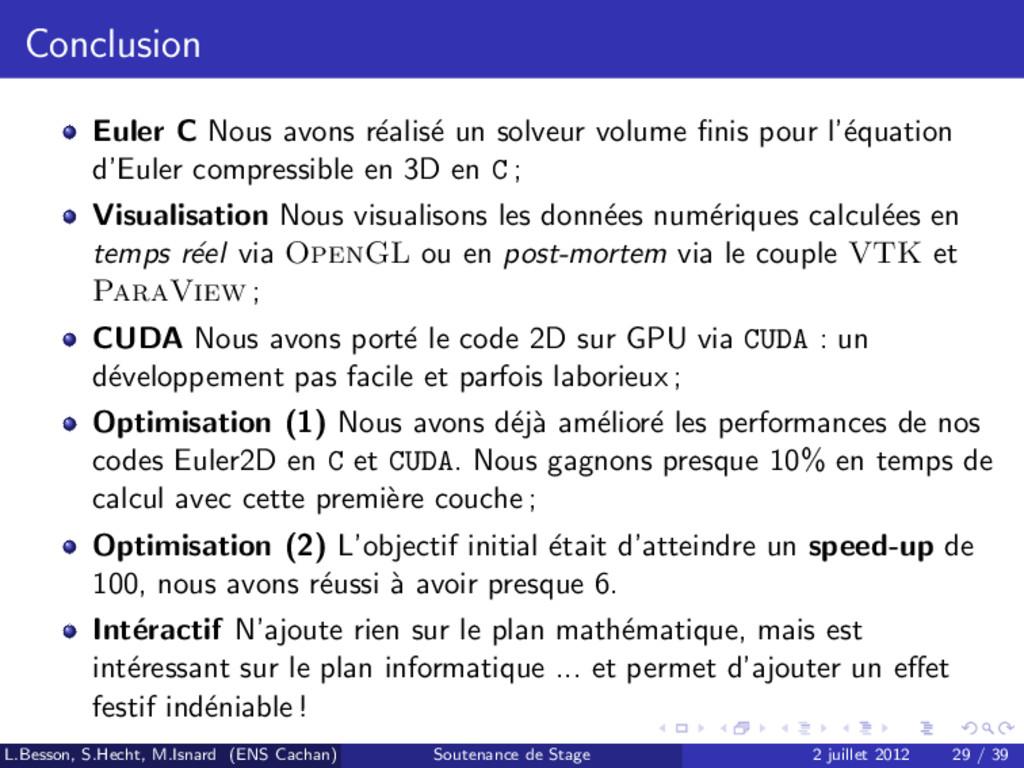 Conclusion Euler C Nous avons r´ ealis´ e un so...