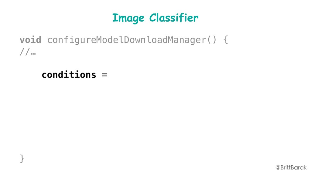 Image Classifier void configureModelDownloadMan...