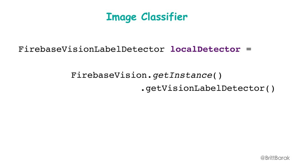 Image Classifier FirebaseVisionLabelDetector lo...