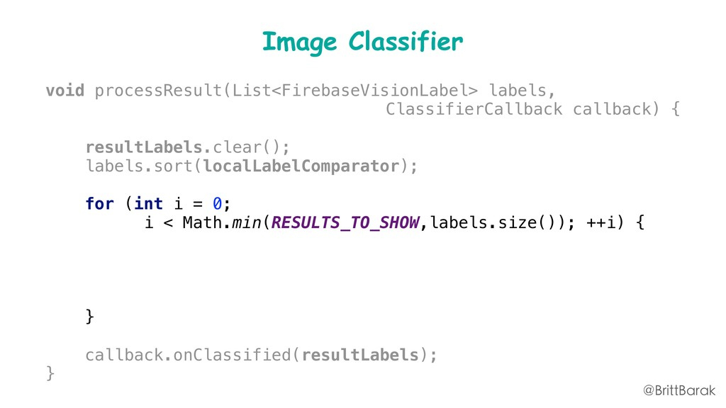 Image Classifier void processResult(List<Fireba...