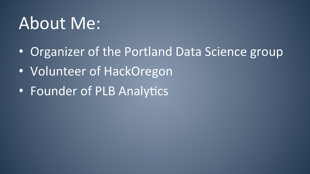 About Me:  • Organizer of the P...