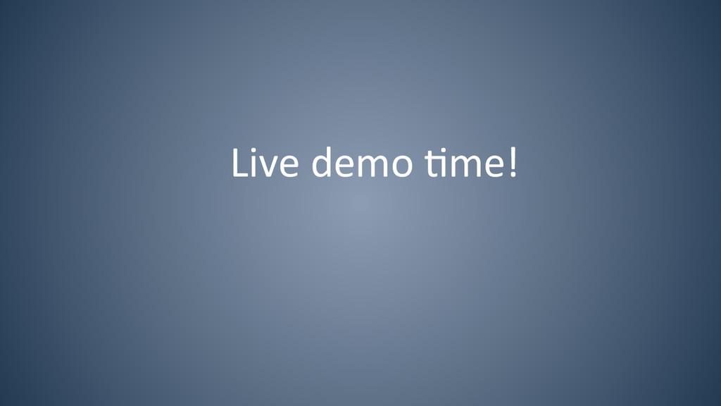 Live demo 6me!