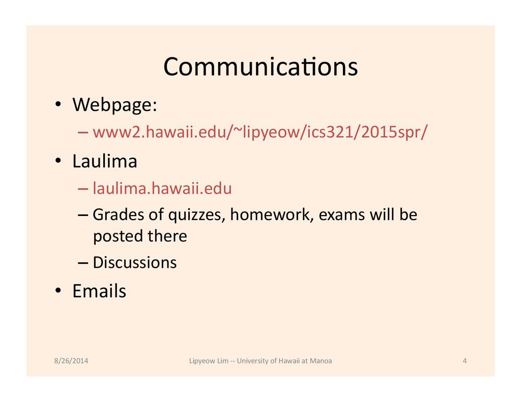 CommunicaHons  • Webpage:  –www2.hawaii...