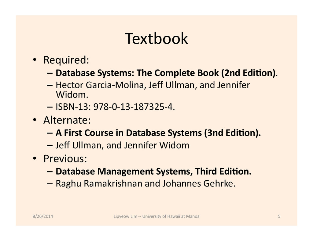Textbook  • Required:    – Databa...