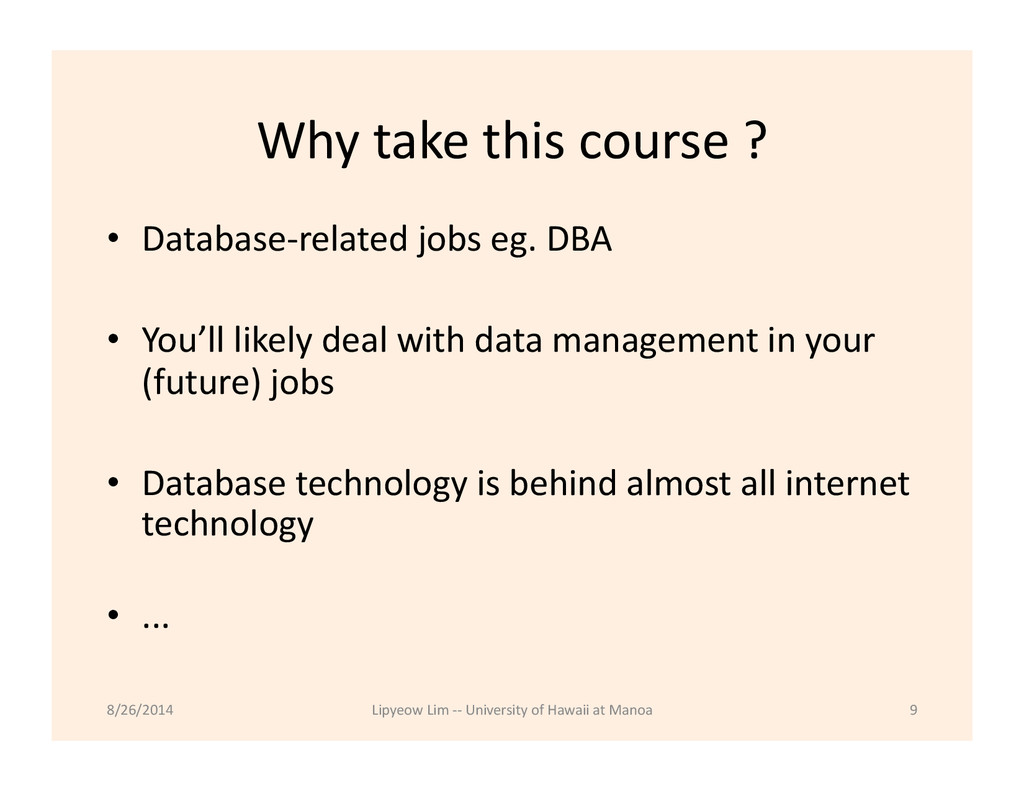 Why take this course ?  • Datab...