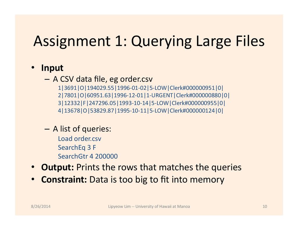 Assignment 1: Querying Large Files...