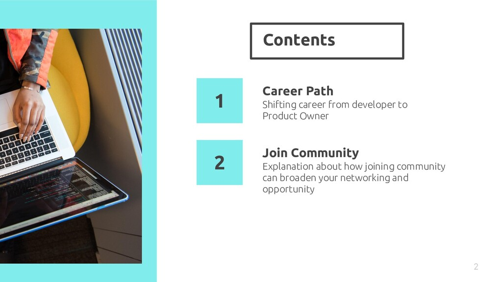 Contents 2 Career Path Explanation about how jo...