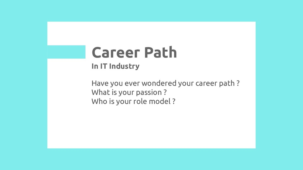 Have you ever wondered your career path ? What ...