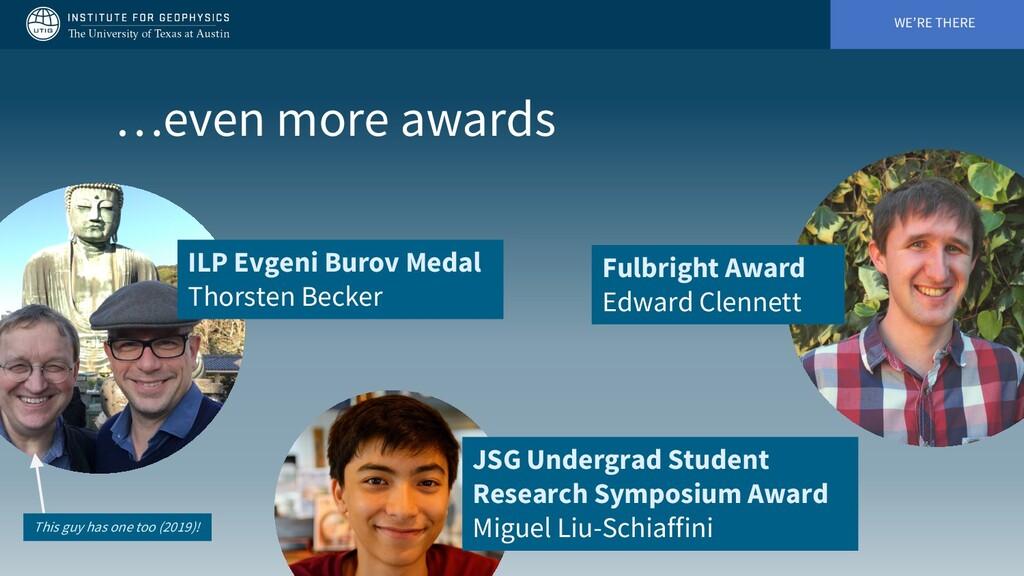 WE'RE THERE …even more awards ILP Evgeni Burov ...
