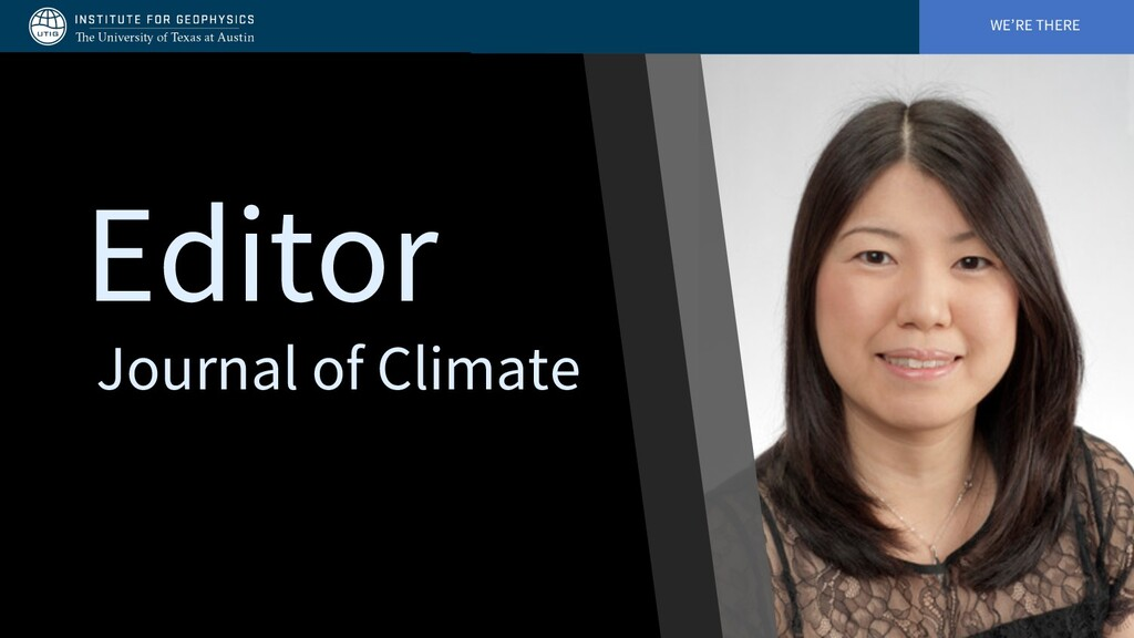 WE'RE THERE Journal of Climate Editor