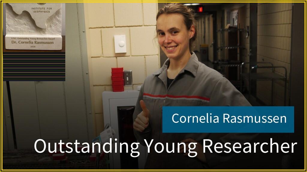 Cornelia Rasmussen Outstanding Young Researcher