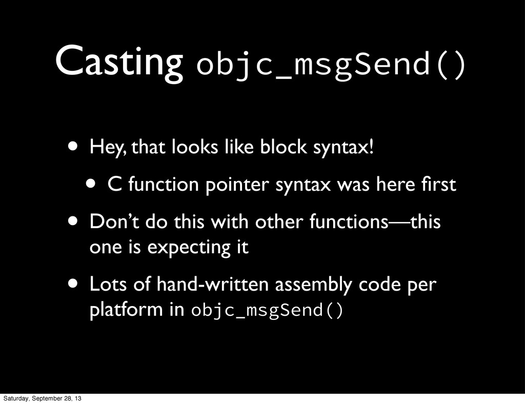 Casting objc_msgSend() • Hey, that looks like b...