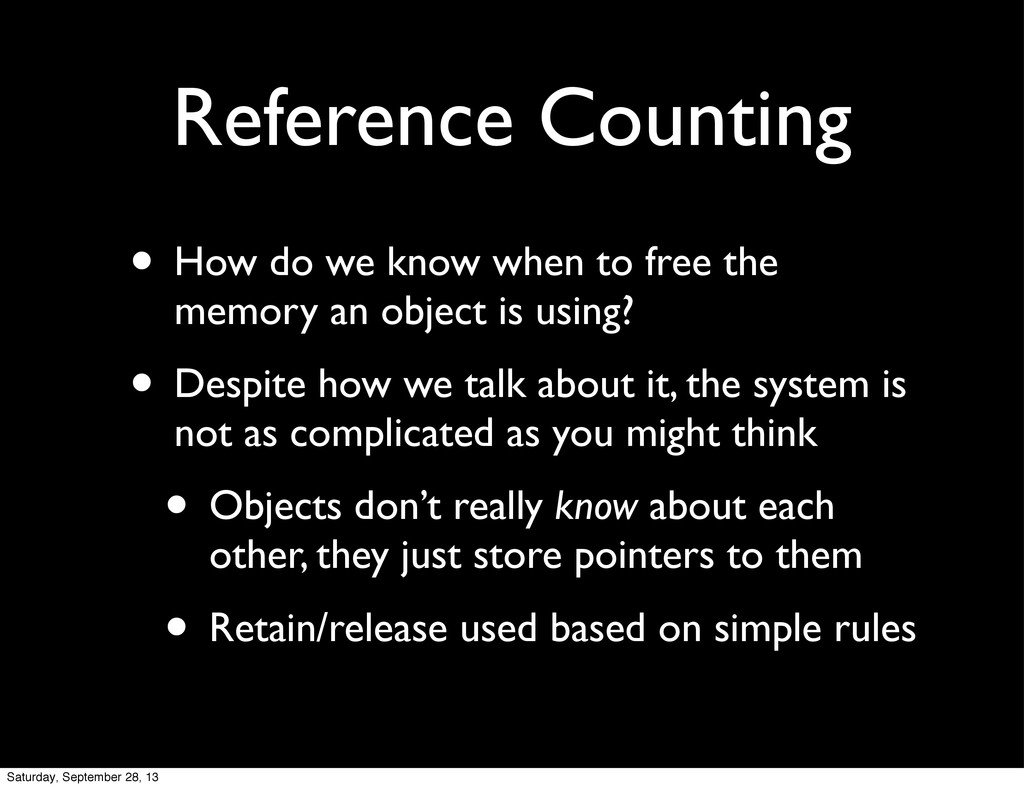 Reference Counting • How do we know when to fre...