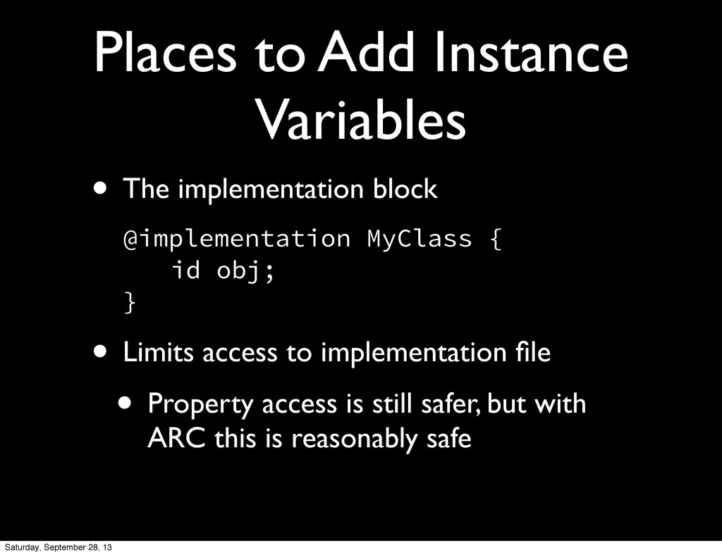 Places to Add Instance Variables • The implemen...