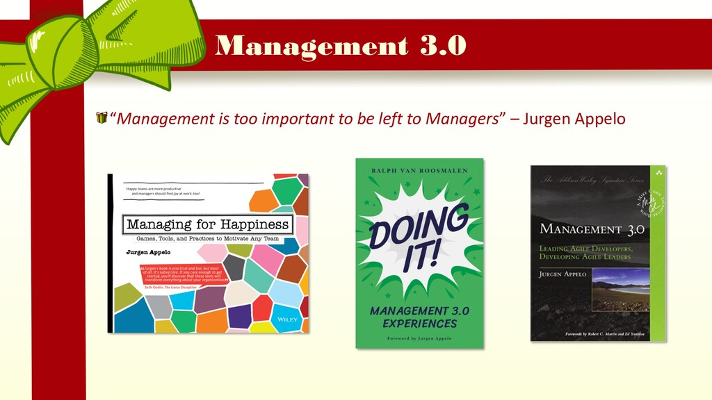 "Management 3.0 ""Management is too important to ..."