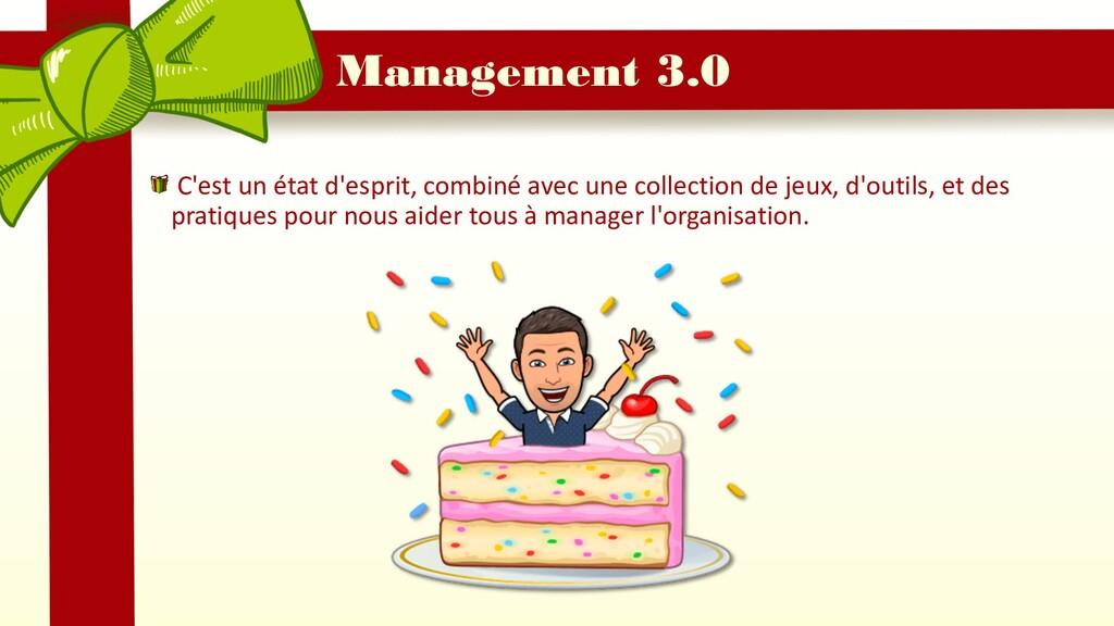 Management 3.0 C'est un état d'esprit, combiné ...