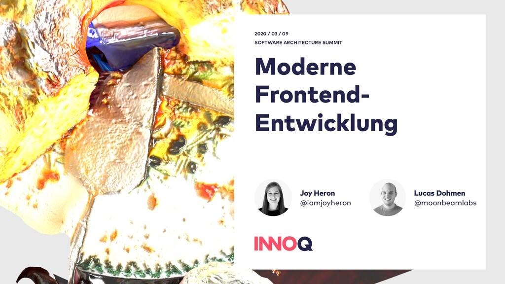Moderne Frontend- Entwicklung 2020 / 03 / 09 S...