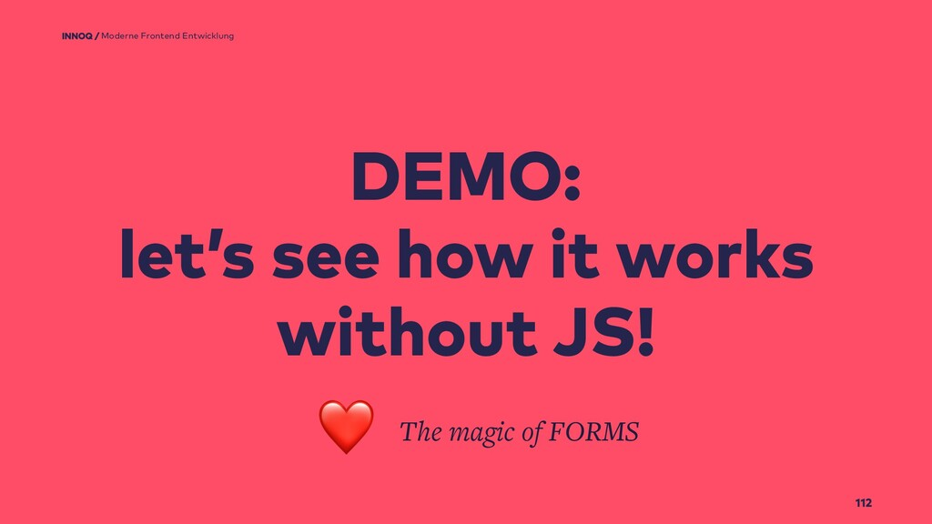 112 DEMO: let's see how it works without JS! Mo...