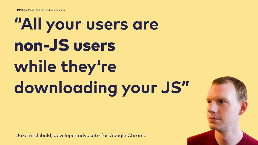 "13 Moderne Frontend Entwicklung ""All your users..."