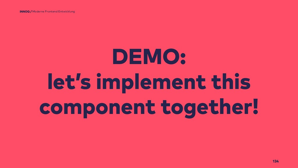 134 DEMO: let's implement this component togeth...