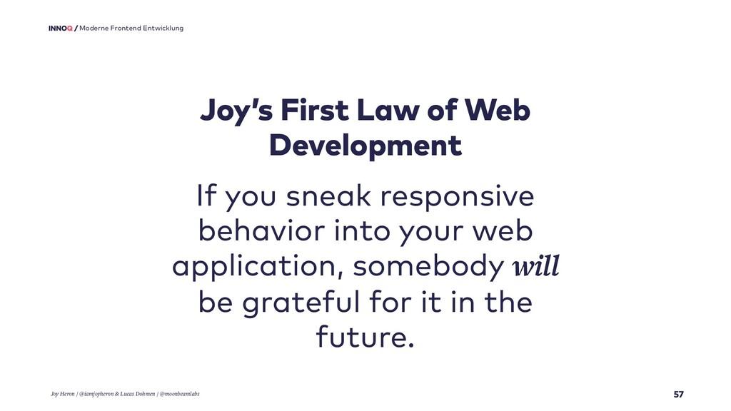 57 Moderne Frontend Entwicklung Joy's First Law...