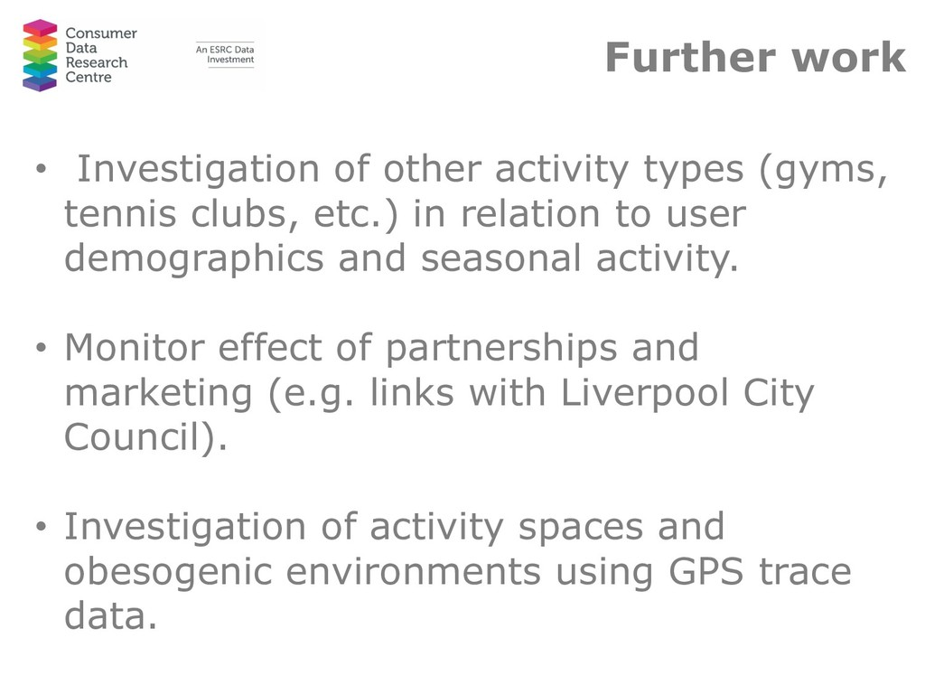 Further work • Investigation of other activity ...