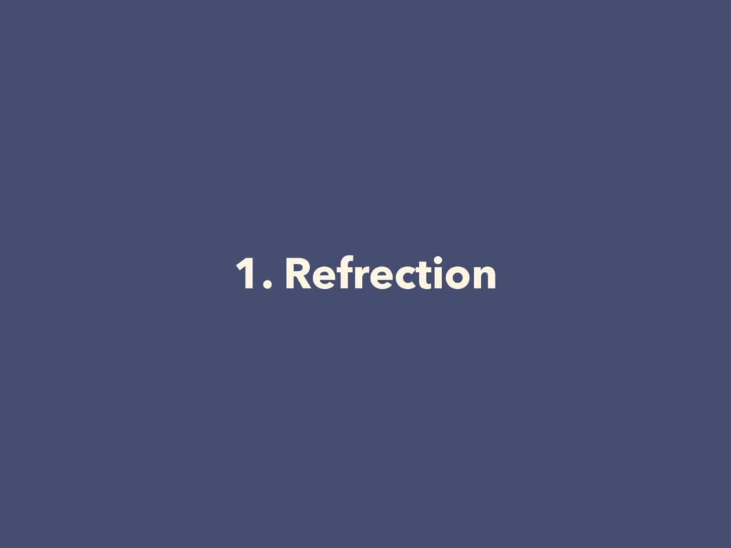 1. Refrection