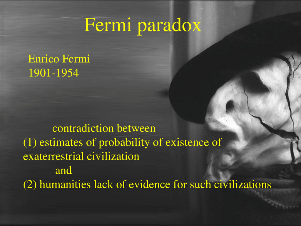 Fermi paradox contradiction between (1) estimat...