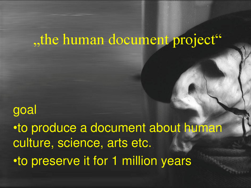 """the human document project"" goal •to produce a..."