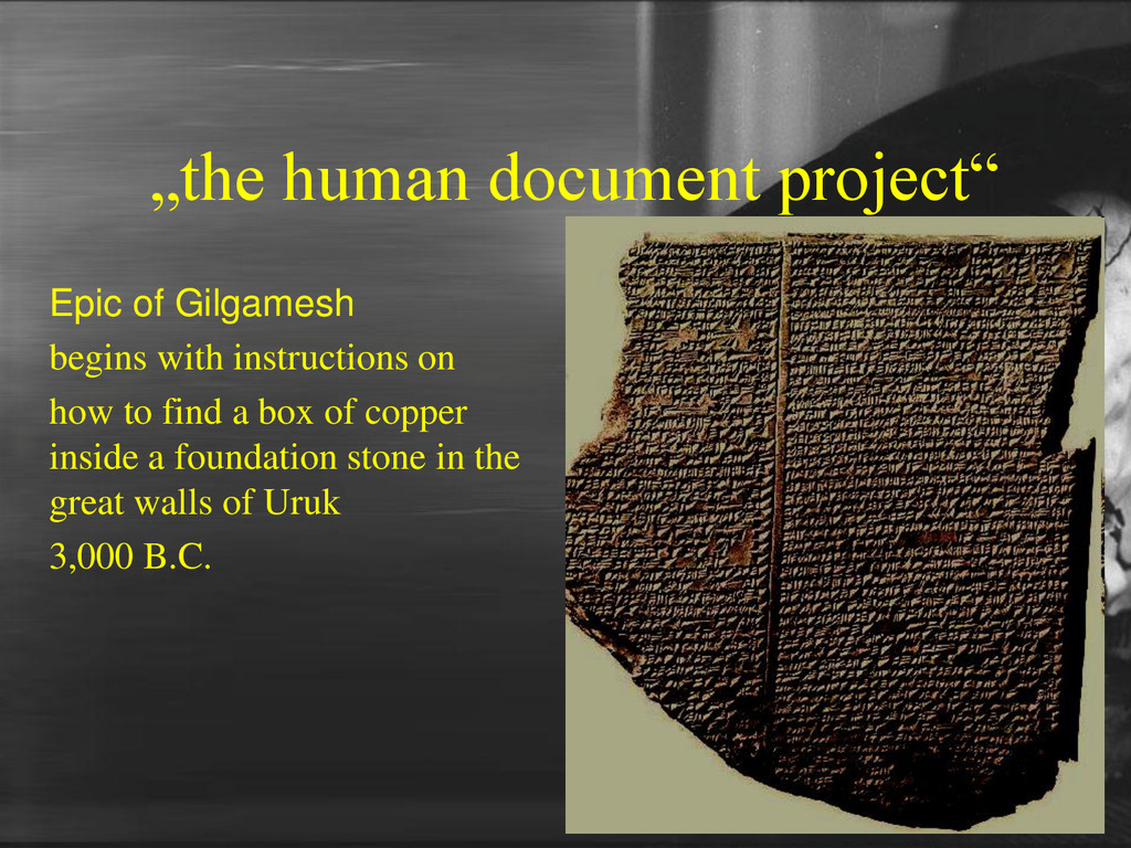 """the human document project"" Epic of Gilgamesh ..."