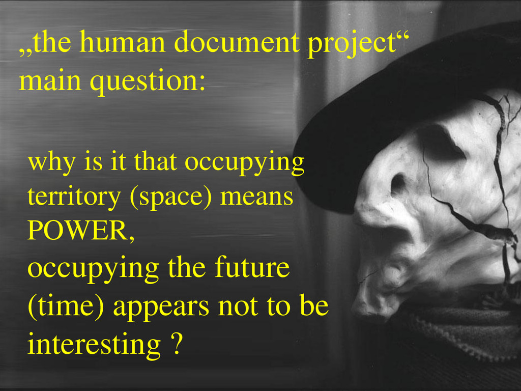 """the human document project"" main question: why..."