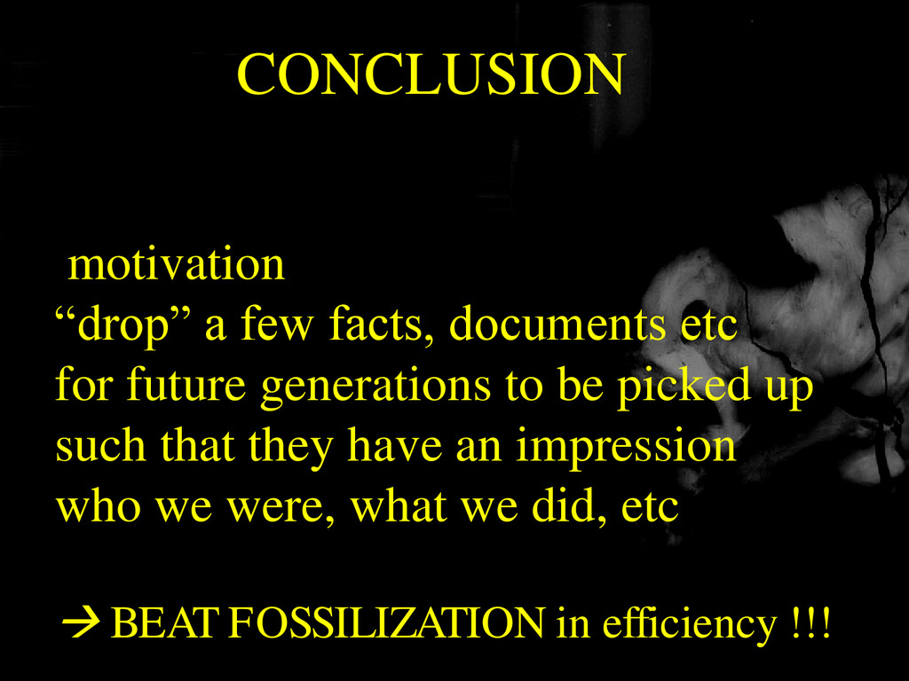 "CONCLUSION motivation ""drop"" a few facts, docum..."