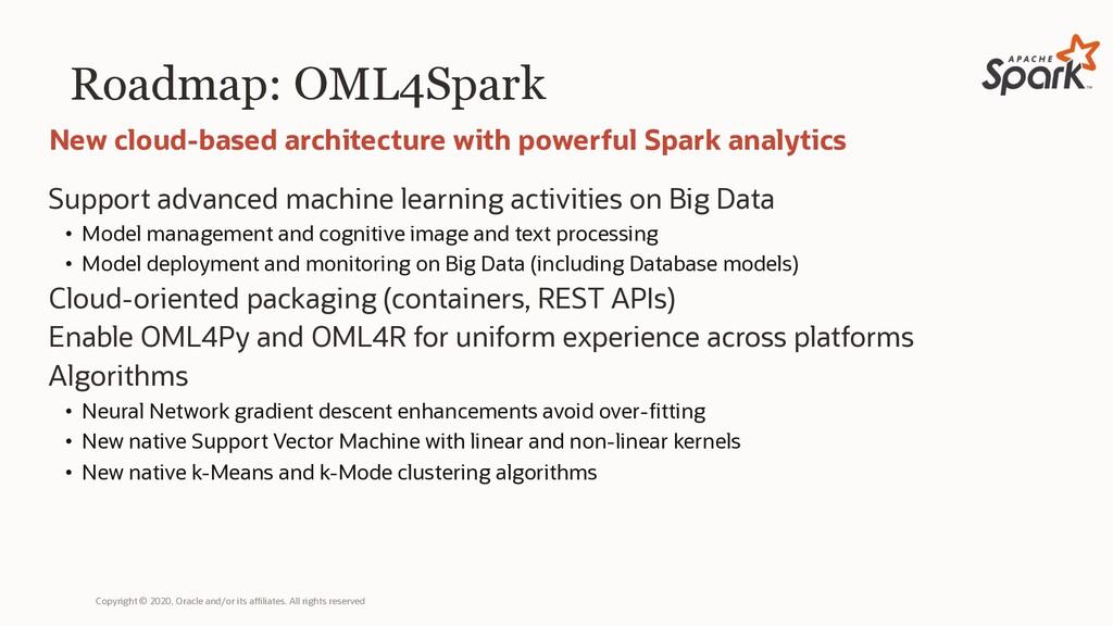 Roadmap: OML4Spark Support advanced machine lea...