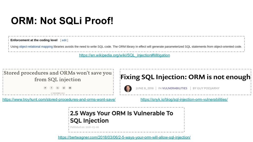 ORM: Not SQLi Proof! https://en.wikipedia.org/w...