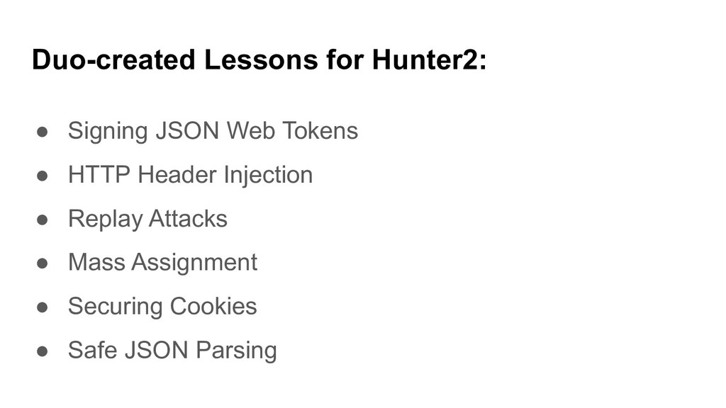 Duo-created Lessons for Hunter2: ● Signing JSON...