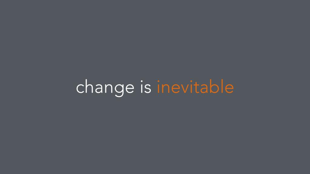 @rockbot #jsconfis change is inevitable