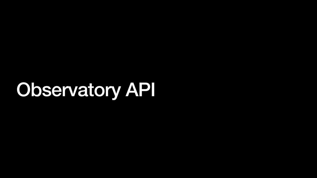 Observatory API