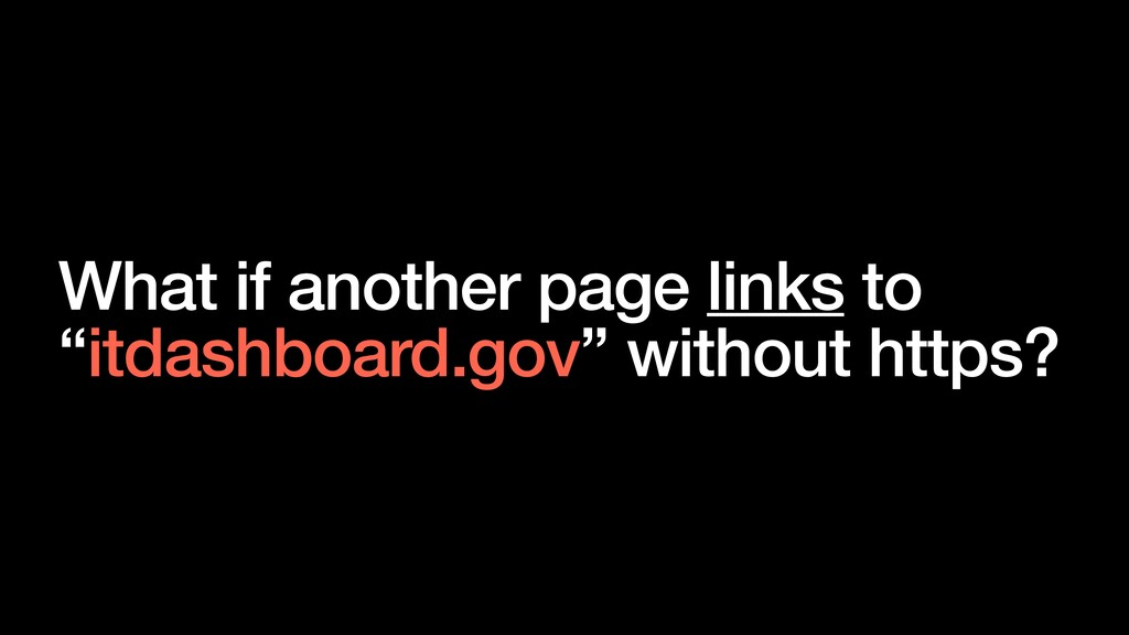 """What if another page links to """"itdashboard.gov""""..."""