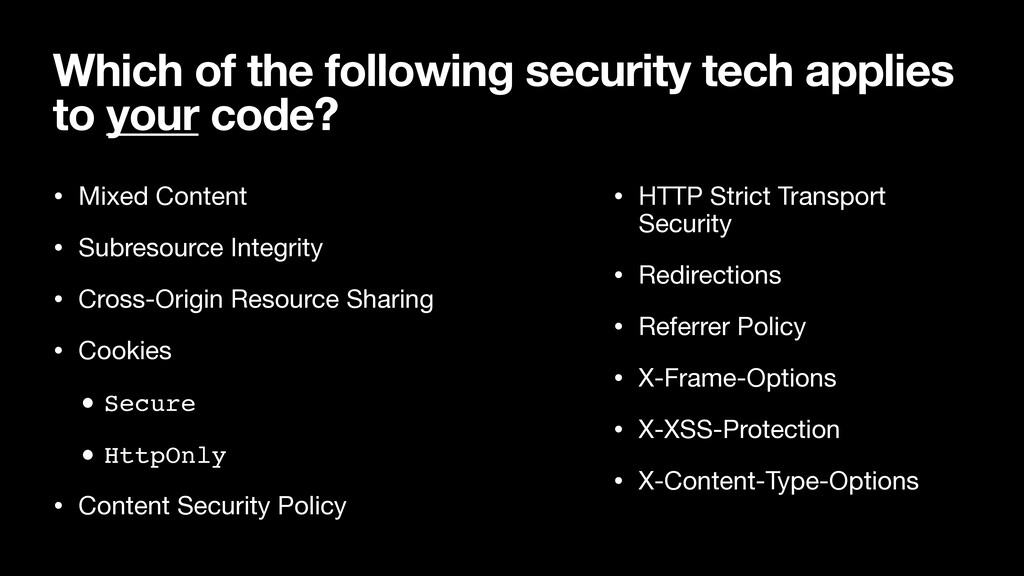 Which of the following security tech applies to...