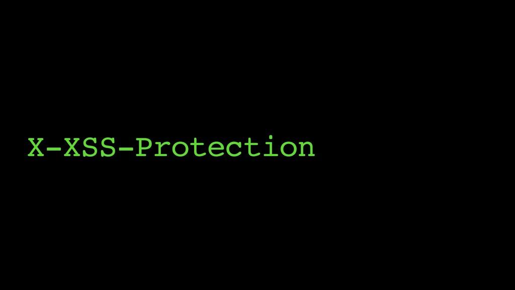 X-XSS-Protection